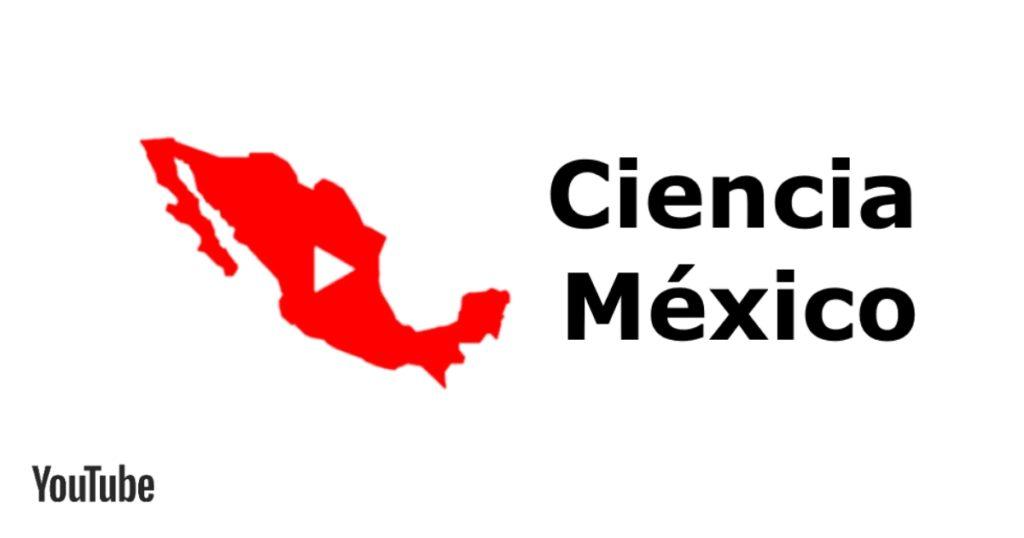 YouTube México Ciencia